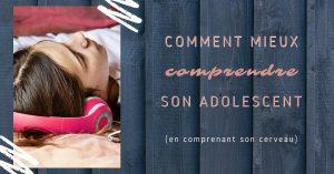 Read more about the article Mieux Comprendre son Adolescent : Comprendre son Cerveau