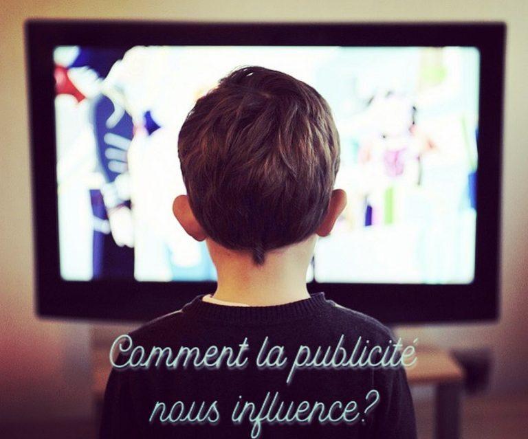 Comment la Publicité Influence le Consommateur ?