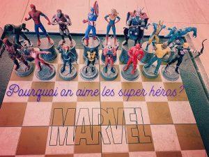 Pourquoi on Aime les Super Héros